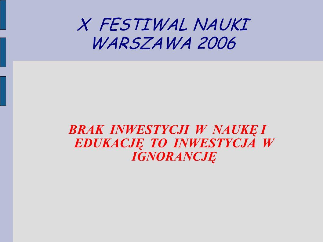 X FESTIWAL NAUKI WARSZAWA 2006