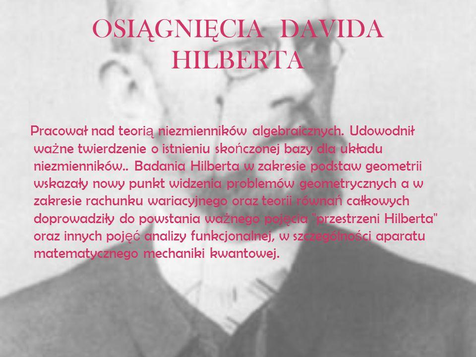 OSIĄGNIĘCIA DAVIDA HILBERTA