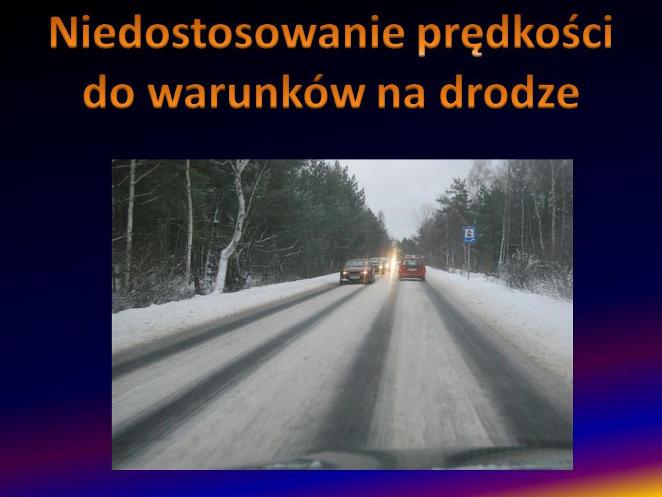 Niedostosowanie prędkości do warunków na drodze