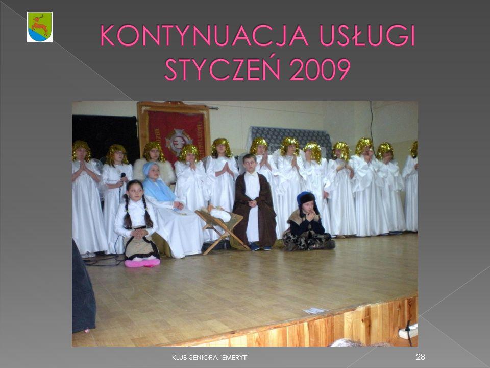 KONTYNUACJA USŁUGI STYCZEŃ 2009