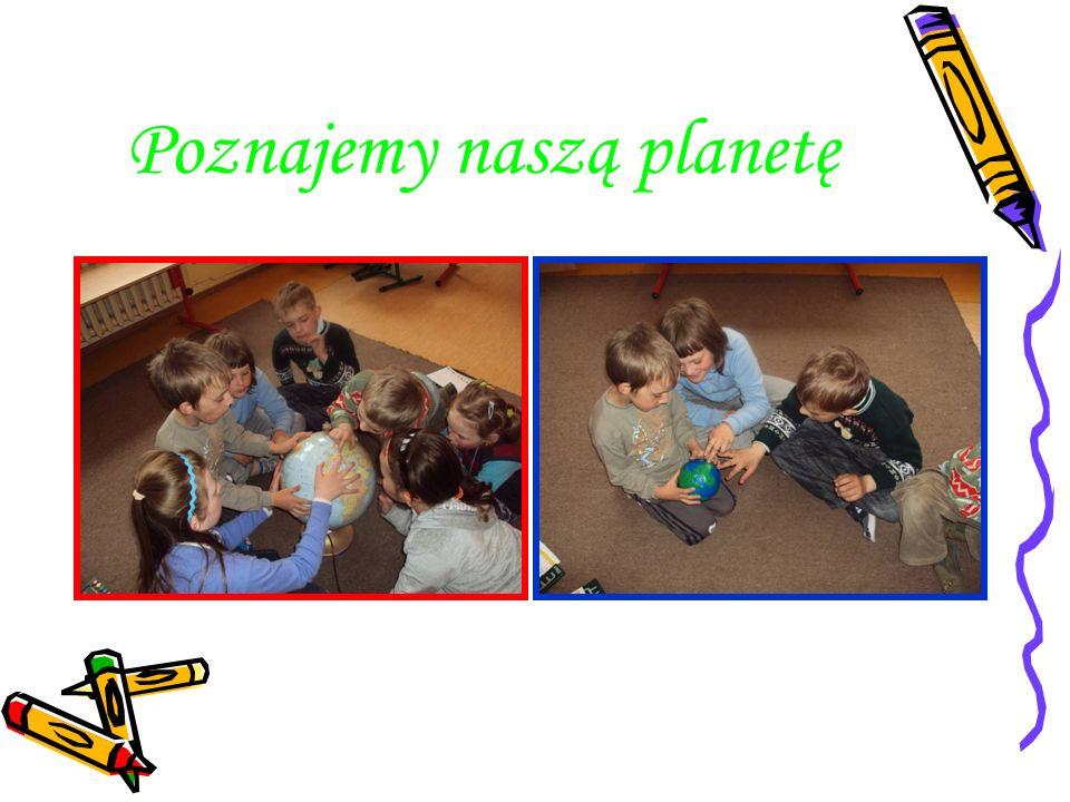 Poznajemy naszą planetę