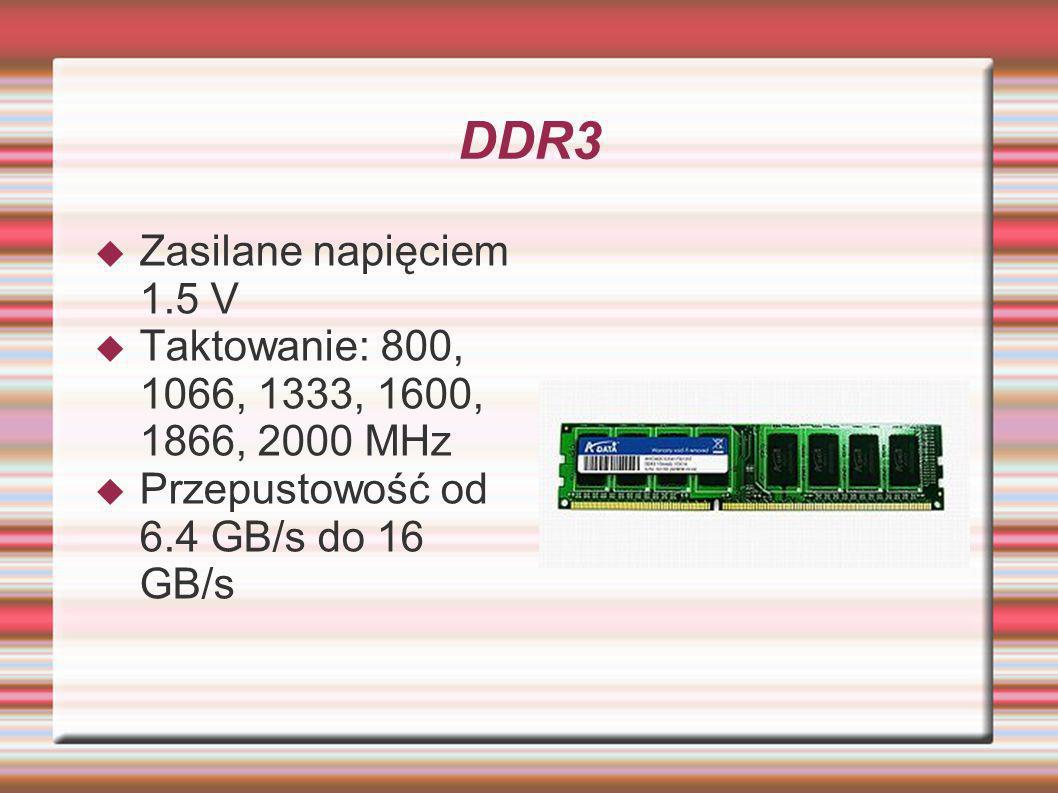 DDR3 Zasilane napięciem 1.5 V