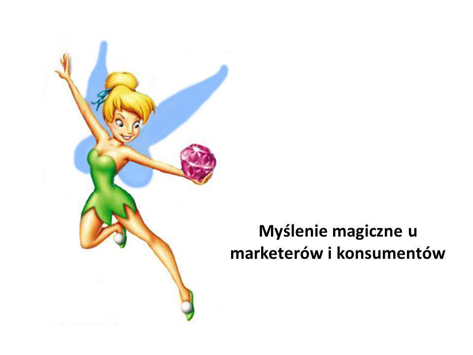 Myślenie magiczne u marketerów i konsumentów