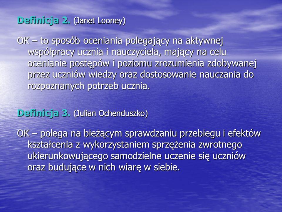 Definicja 2. (Janet Looney)