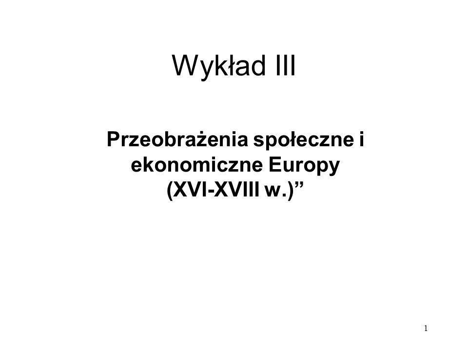 Przeobrażenia społeczne i ekonomiczne Europy (XVI-XVIII w.)