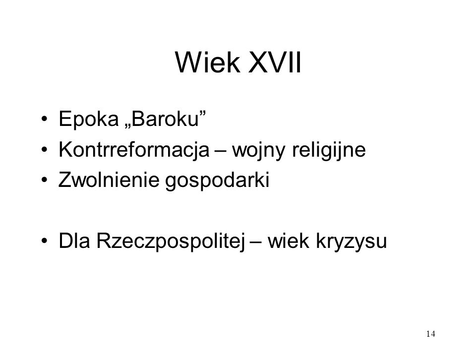 """Wiek XVII Epoka """"Baroku Kontrreformacja – wojny religijne"""