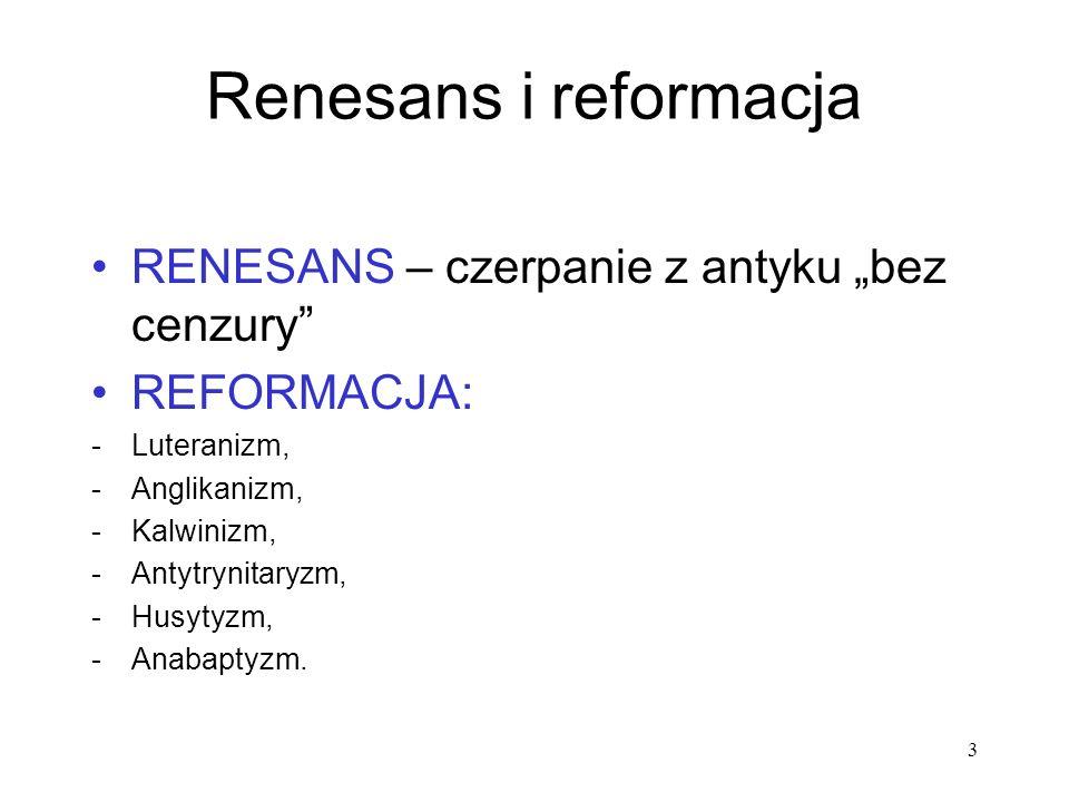 """Renesans i reformacja RENESANS – czerpanie z antyku """"bez cenzury"""
