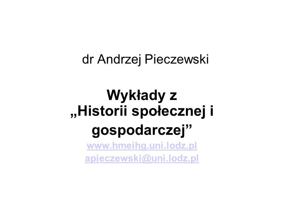 """Wykłady z """"Historii społecznej i"""