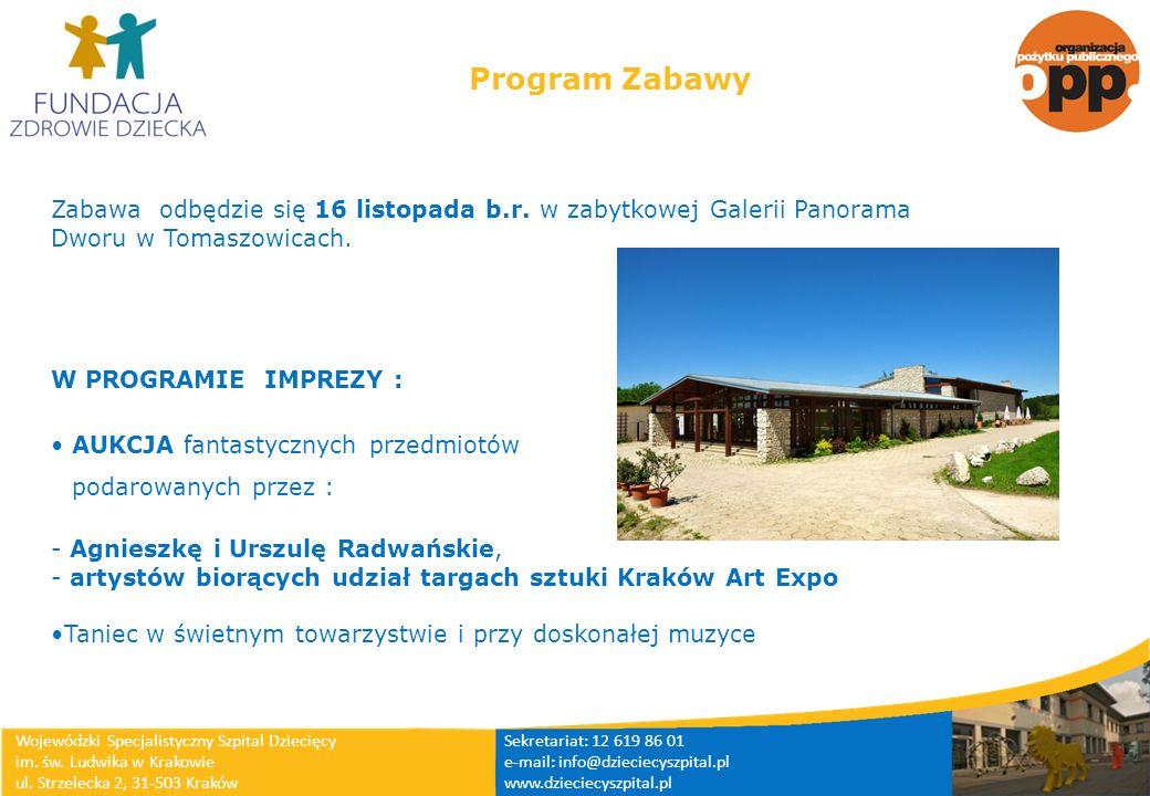 Program ZabawyZabawa odbędzie się 16 listopada b.r. w zabytkowej Galerii Panorama Dworu w Tomaszowicach.
