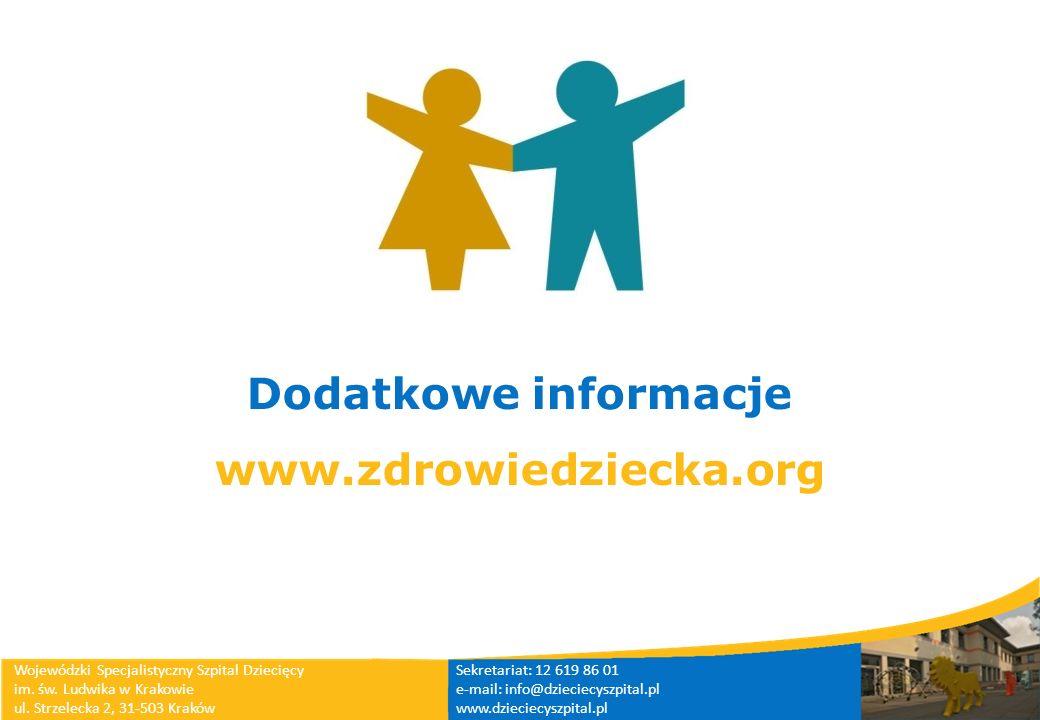 Dodatkowe informacje www.zdrowiedziecka.org