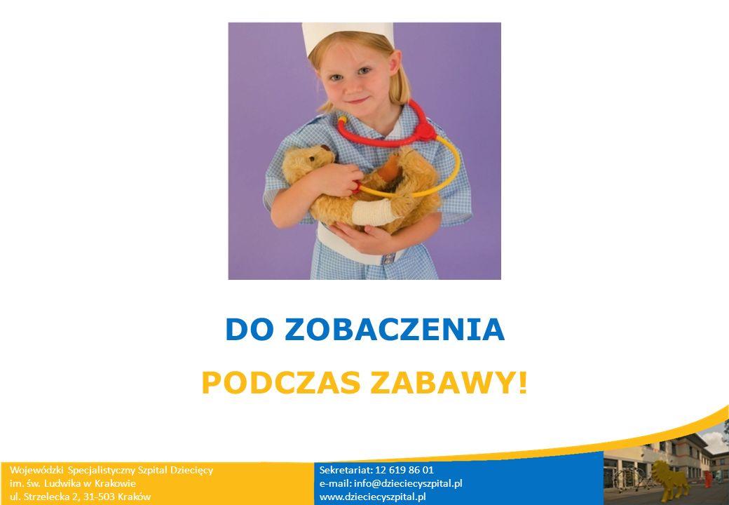 DO ZOBACZENIA PODCZAS ZABAWY!