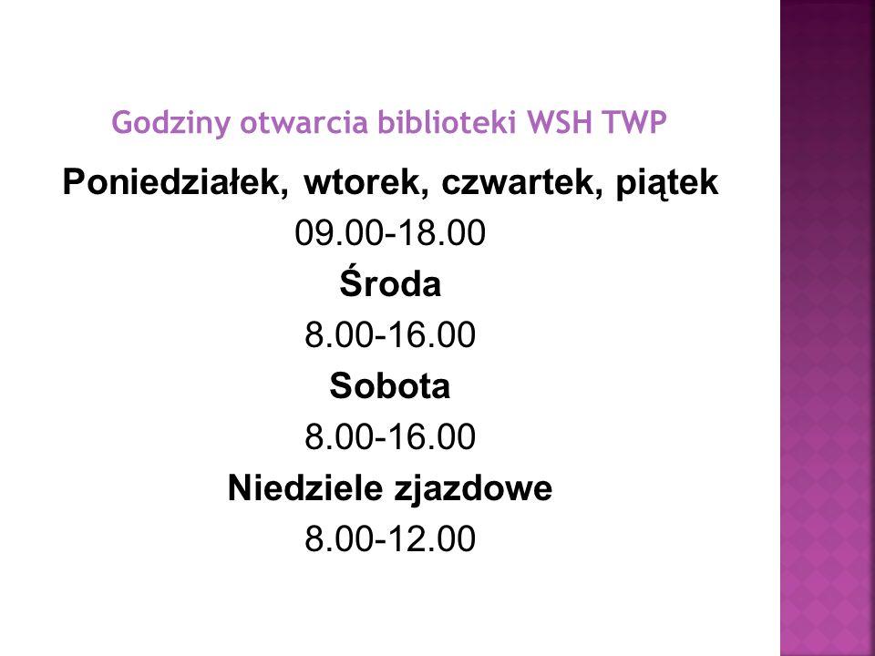 Godziny otwarcia biblioteki WSH TWP