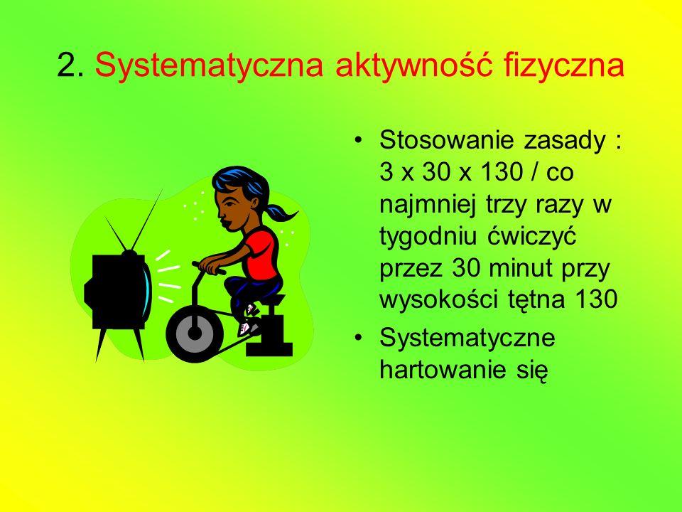 2. Systematyczna aktywność fizyczna