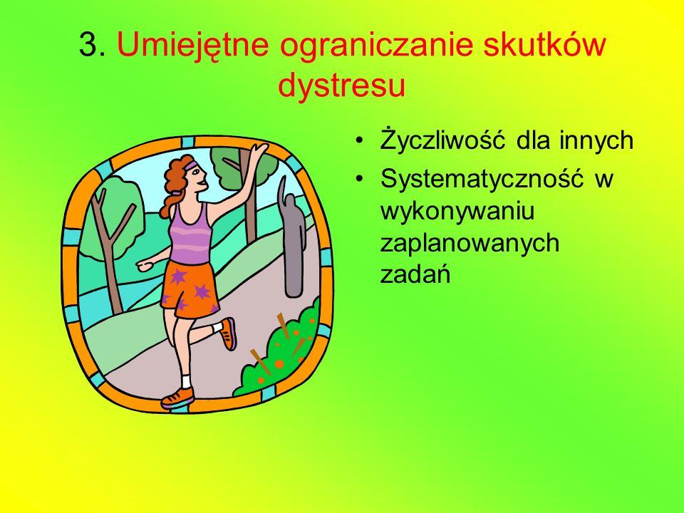 3. Umiejętne ograniczanie skutków dystresu