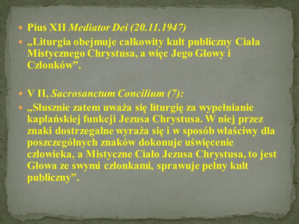 Pius XII Mediator Dei (20.11.1947)