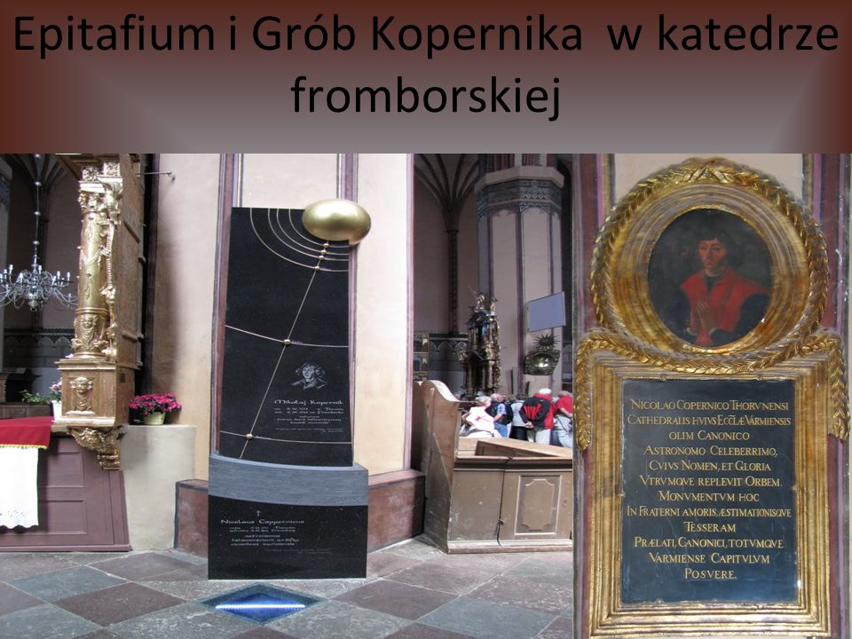 Epitafium i Grób Kopernika w katedrze fromborskiej