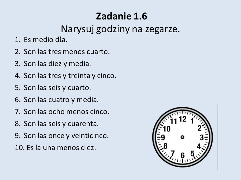 Zadanie 1.6 Narysuj godziny na zegarze.