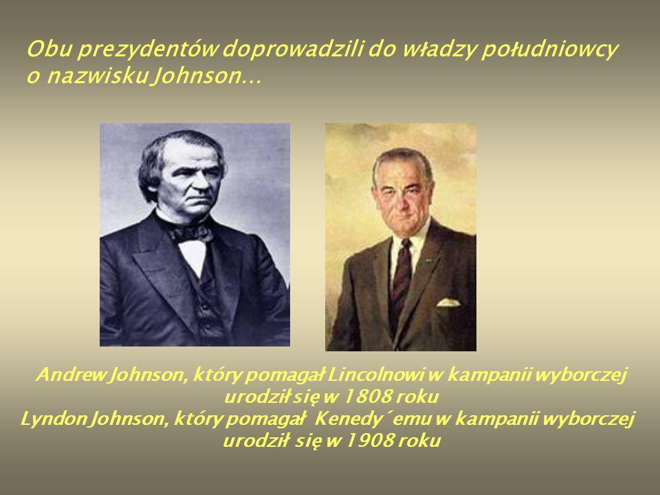 Obu prezydentów doprowadzili do władzy południowcy o nazwisku Johnson…