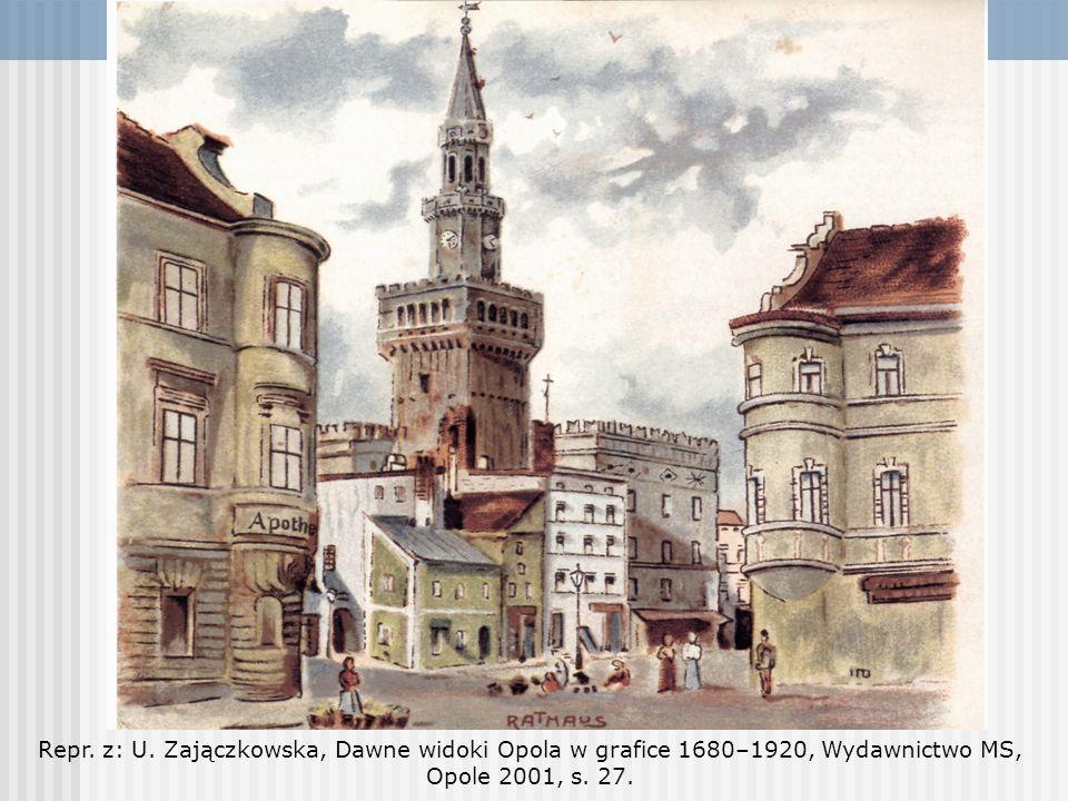 Repr. z: U. Zajączkowska, Dawne widoki Opola w grafice 1680–1920, Wydawnictwo MS, Opole 2001, s. 27.