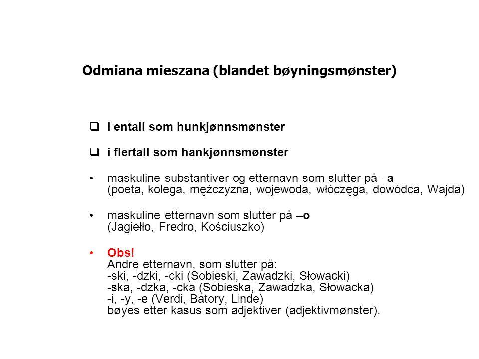 Odmiana mieszana (blandet bøyningsmønster)