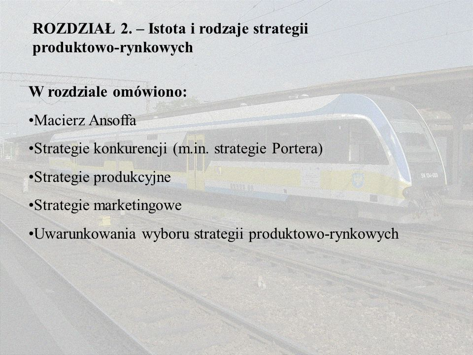 ROZDZIAŁ 2. – Istota i rodzaje strategii produktowo-rynkowych