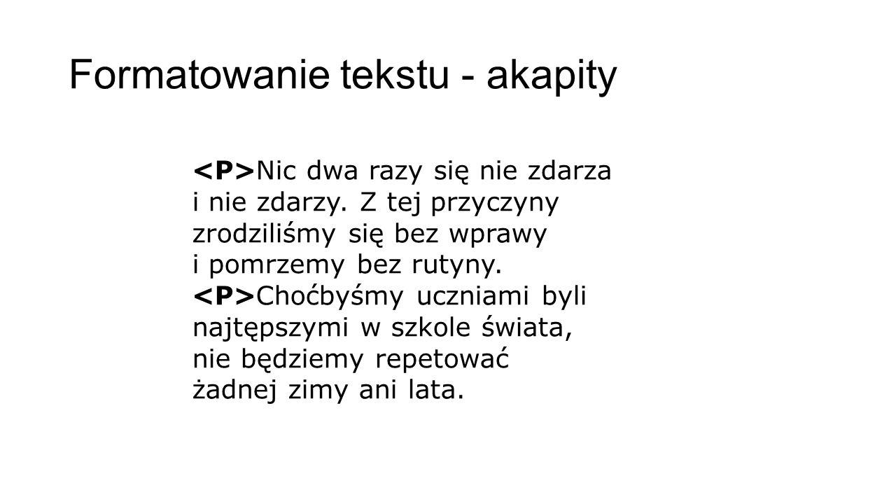 Formatowanie tekstu - akapity