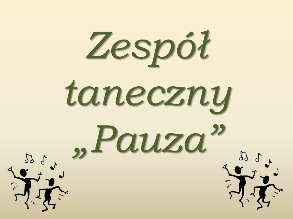 """Zespół taneczny """"Pauza"""