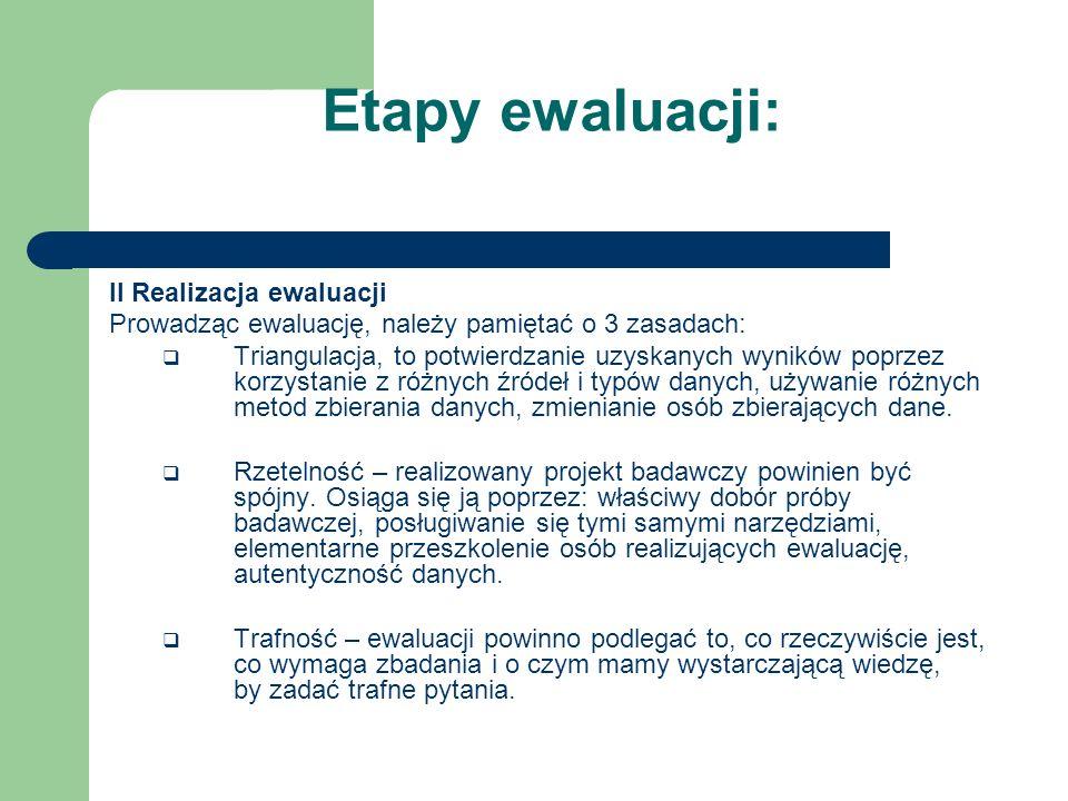 Etapy ewaluacji: II Realizacja ewaluacji