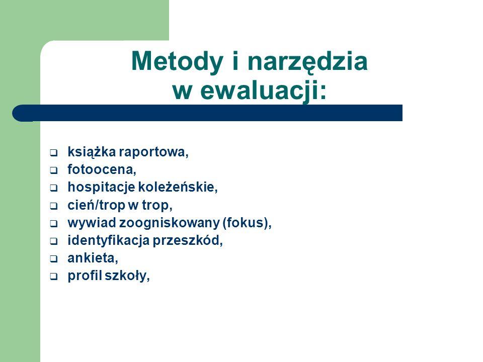 Metody i narzędzia w ewaluacji: