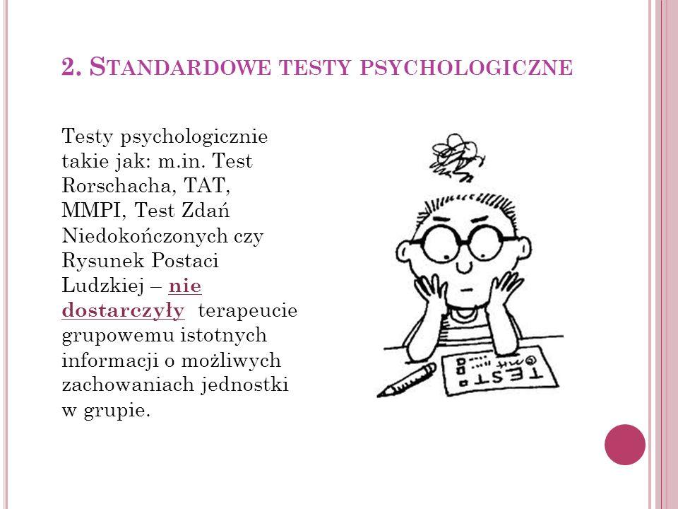 2. Standardowe testy psychologiczne