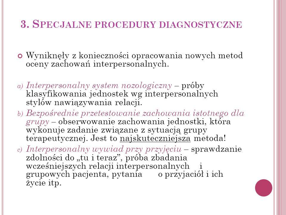 3. Specjalne procedury diagnostyczne