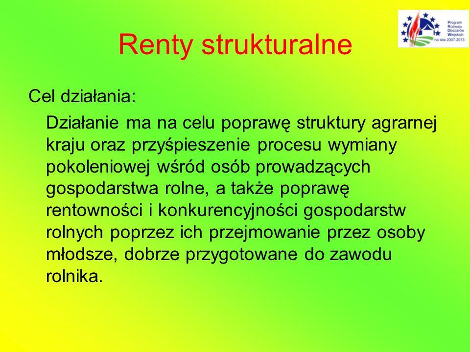 Renty strukturalne Cel działania: