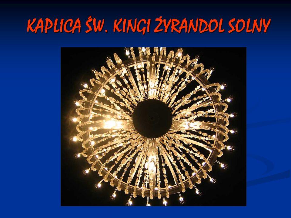 KAPLICA ŚW. KINGI ŻYRANDOL SOLNY