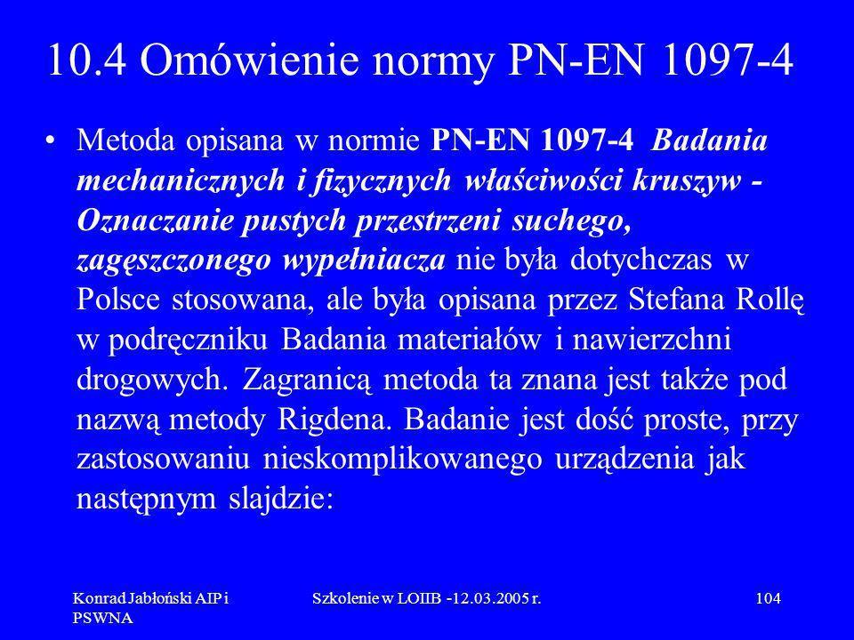 10.4 Omówienie normy PN-EN 1097-4