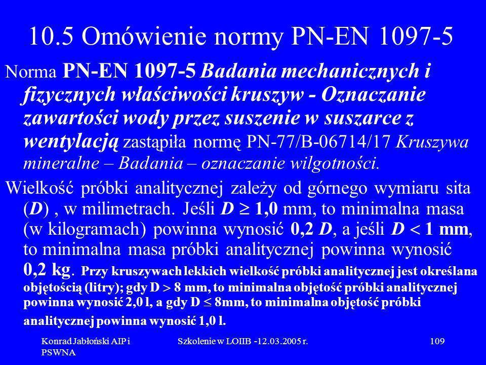 10.5 Omówienie normy PN-EN 1097-5