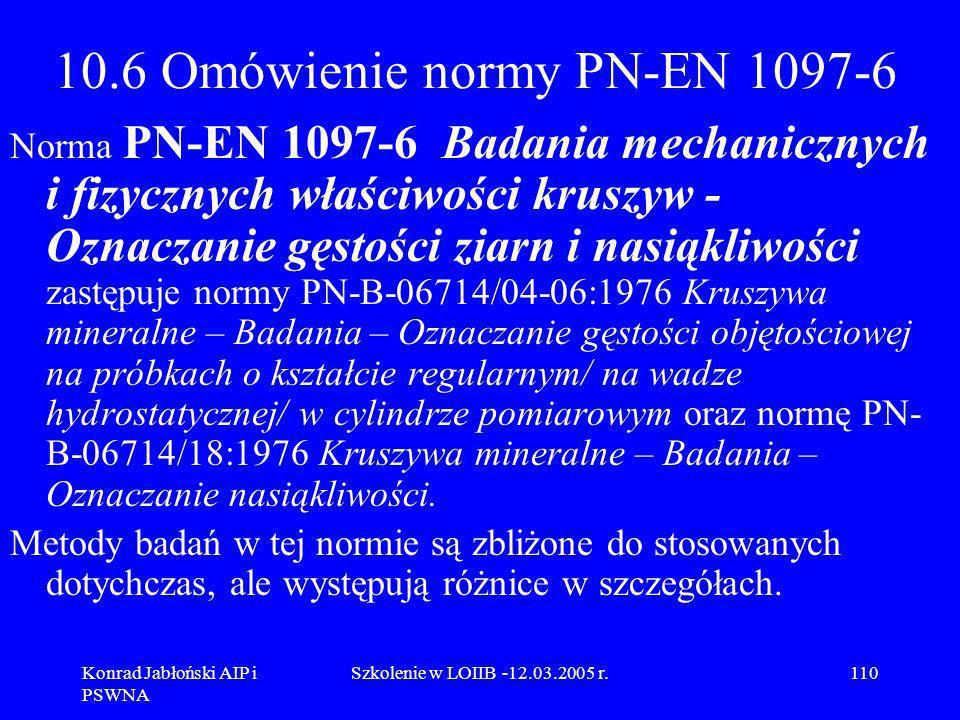 10.6 Omówienie normy PN-EN 1097-6