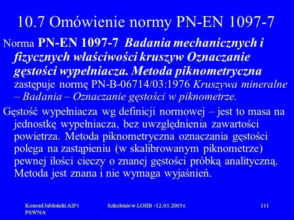 10.7 Omówienie normy PN-EN 1097-7