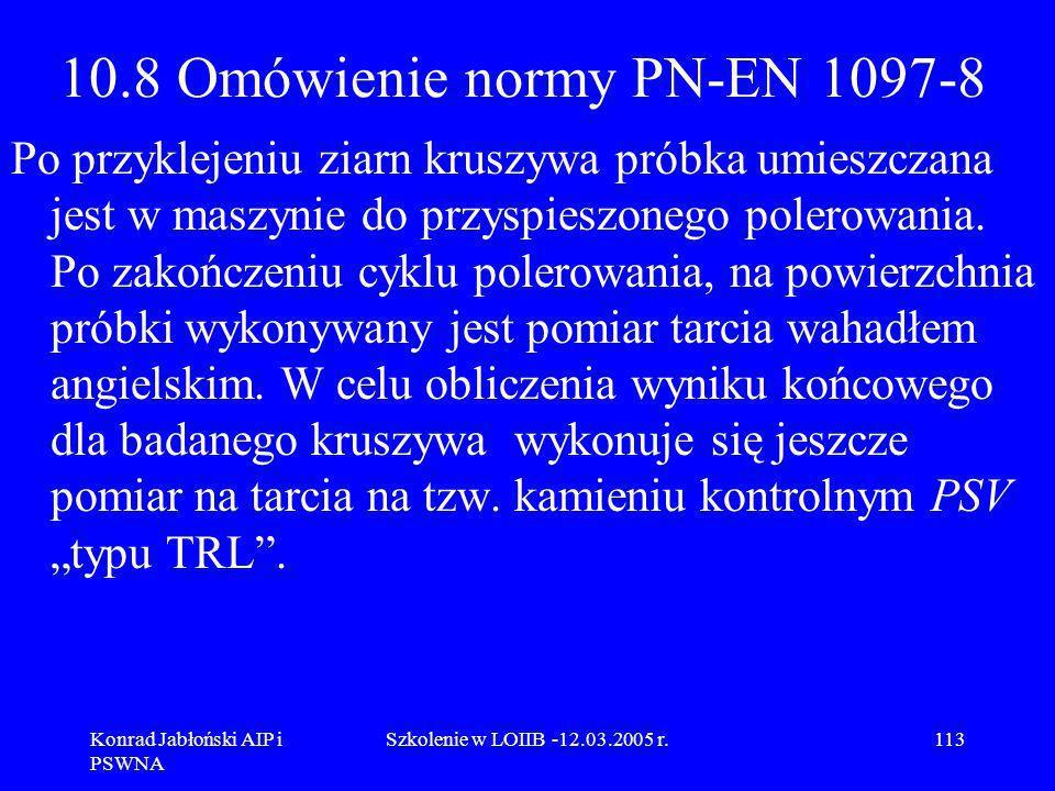 10.8 Omówienie normy PN-EN 1097-8