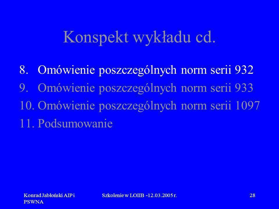 Konspekt wykładu cd. Omówienie poszczególnych norm serii 932