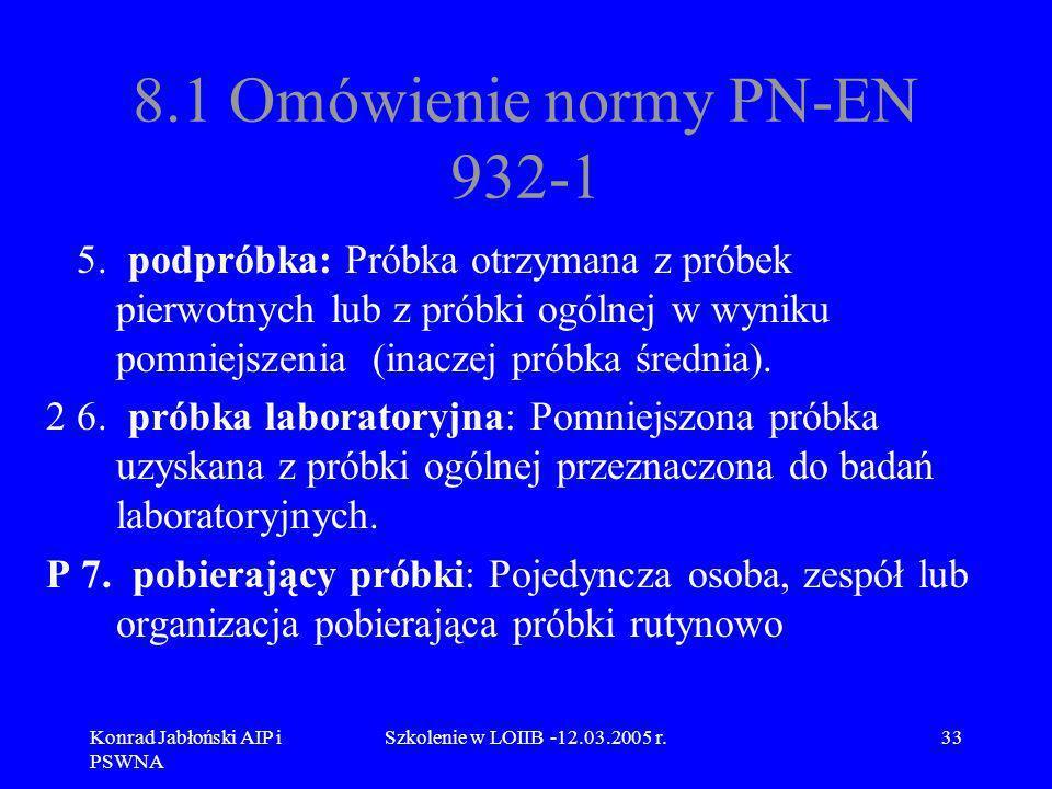 8.1 Omówienie normy PN-EN 932-1