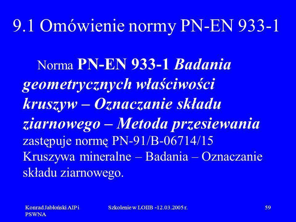 9.1 Omówienie normy PN-EN 933-1