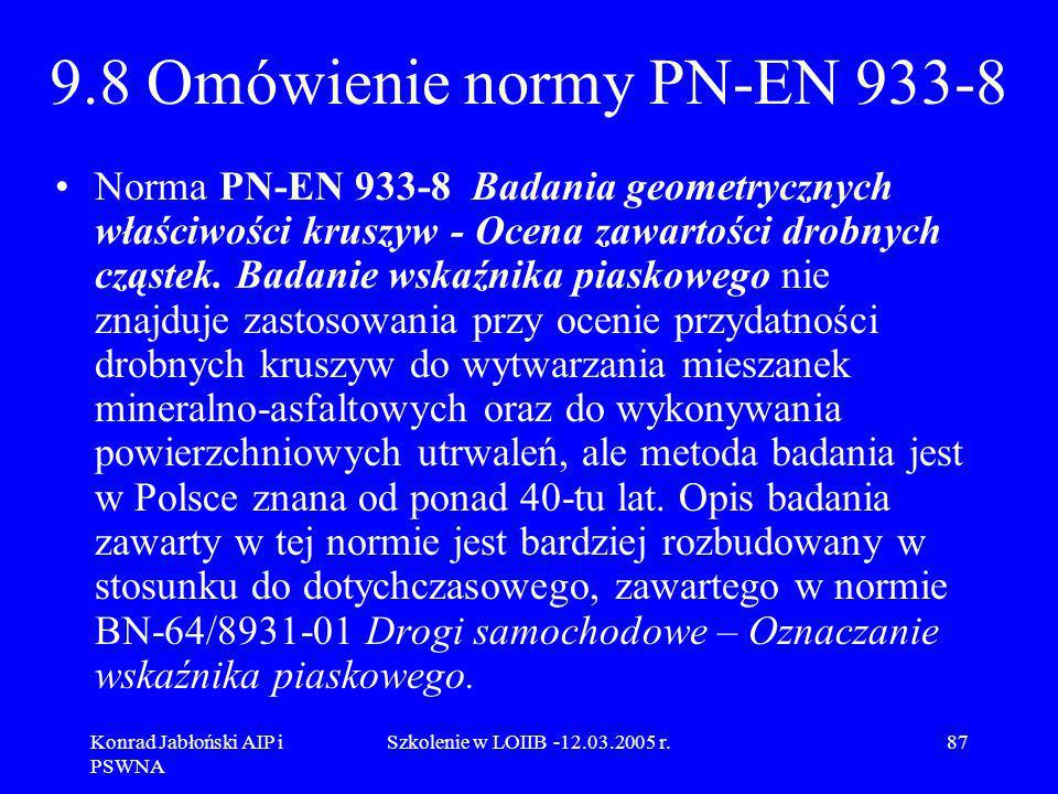 9.8 Omówienie normy PN-EN 933-8