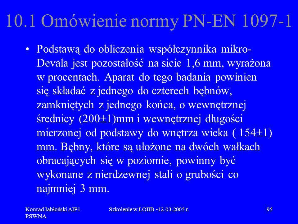 10.1 Omówienie normy PN-EN 1097-1