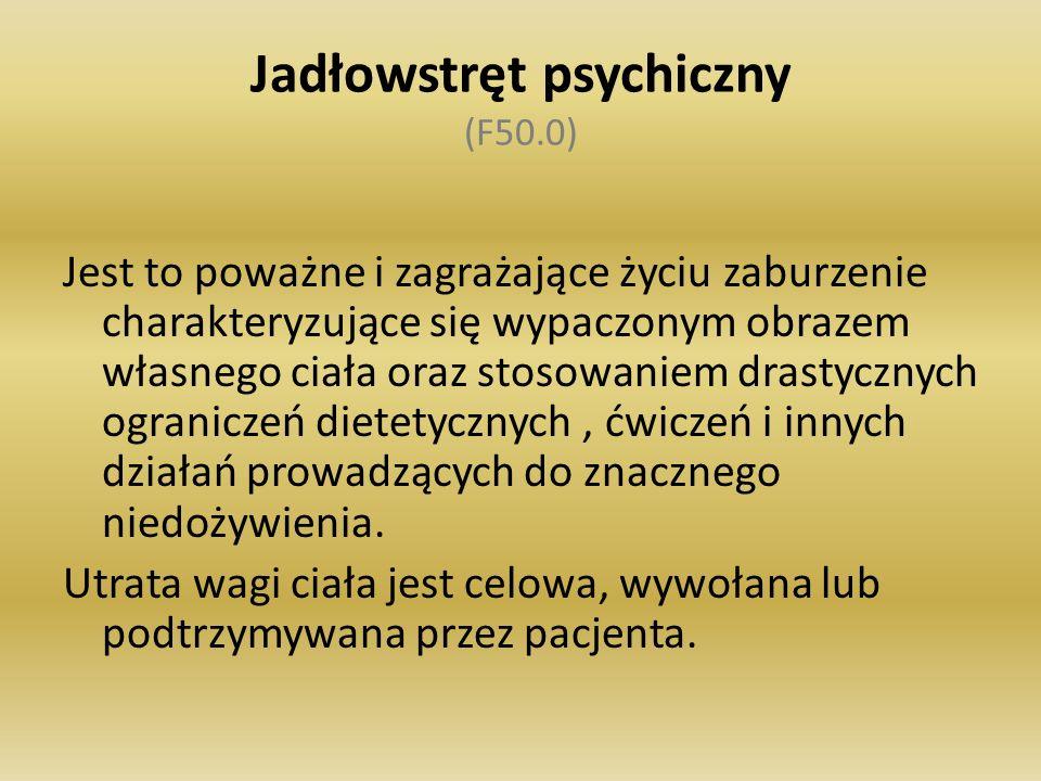 Jadłowstręt psychiczny (F50.0)