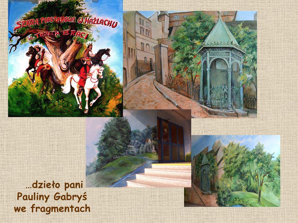 …dzieło pani Pauliny Gabryś we fragmentach