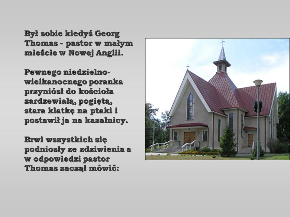 Był sobie kiedyś Georg Thomas - pastor w małym mieście w Nowej Anglii