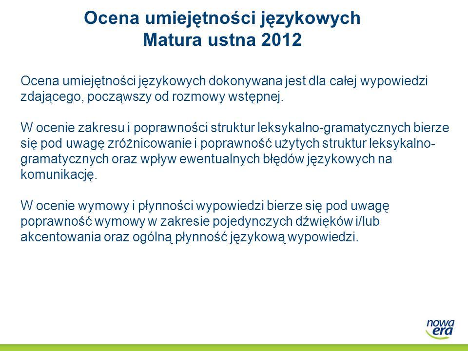 Ocena umiejętności językowych Matura ustna 2012