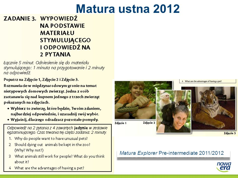 Matura ustna 2012 Matura Explorer Pre-intermediate 2011/2012