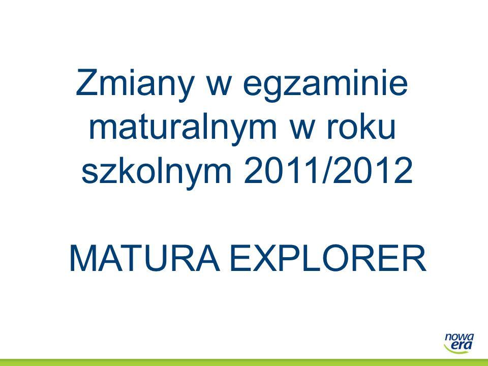 Zmiany w egzaminie maturalnym w roku szkolnym 2011/2012
