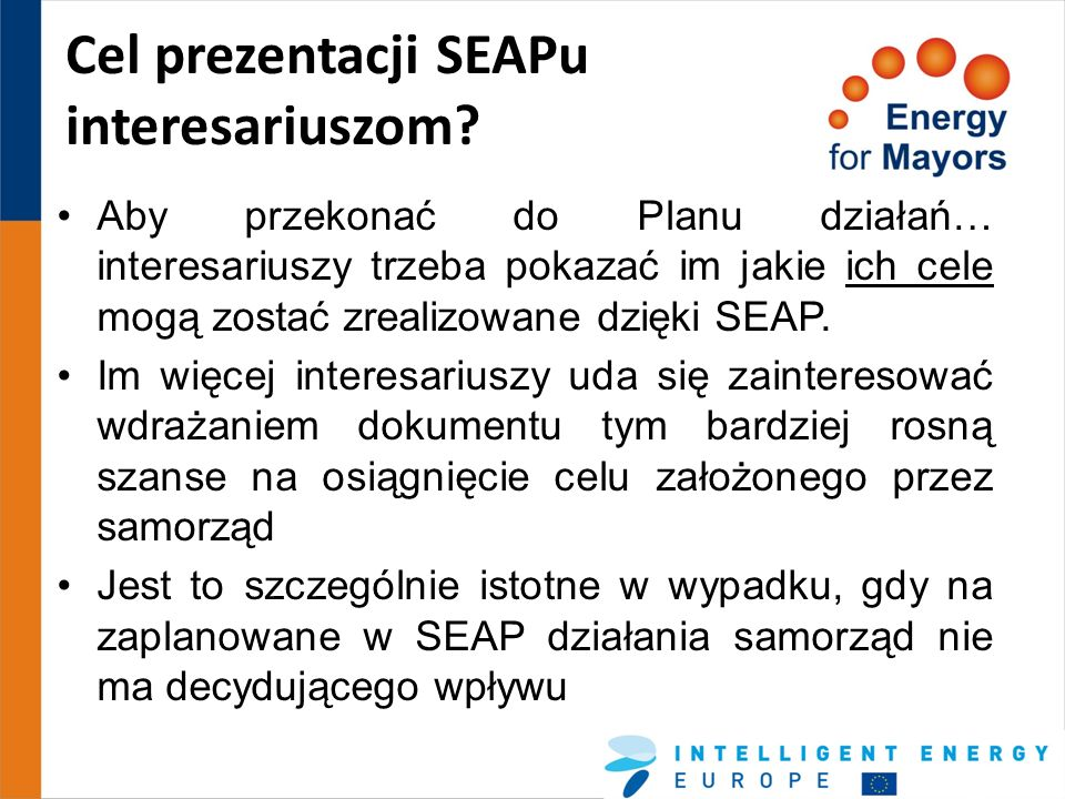Cel prezentacji SEAPu interesariuszom